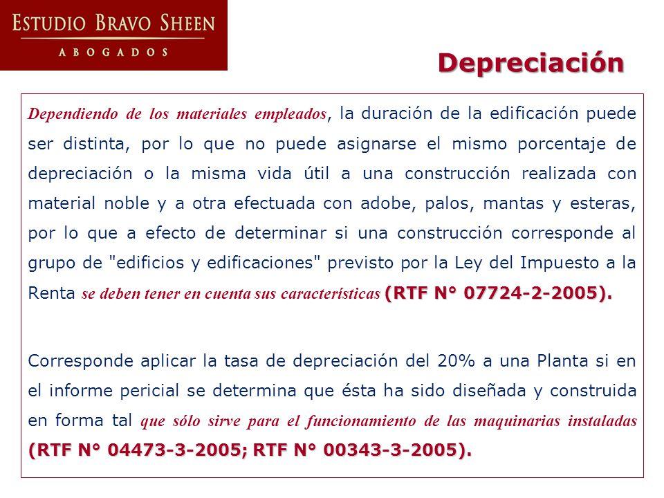 (RTF N° 07724-2-2005). Dependiendo de los materiales empleados, la duración de la edificación puede ser distinta, por lo que no puede asignarse el mis