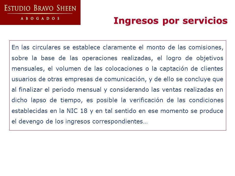 En las circulares se establece claramente el monto de las comisiones, sobre la base de las operaciones realizadas, el logro de objetivos mensuales, el