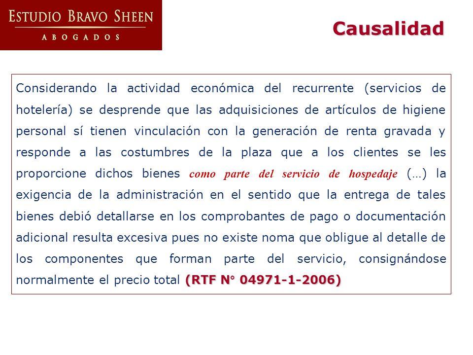 (RTF N° 04971-1-2006) Considerando la actividad económica del recurrente (servicios de hotelería) se desprende que las adquisiciones de artículos de h