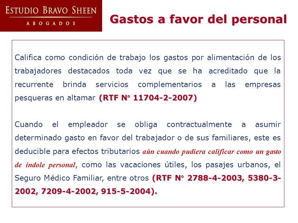 (RTF N° 11704-2-2007) Califica como condición de trabajo los gastos por alimentación de los trabajadores destacados toda vez que se ha acreditado que