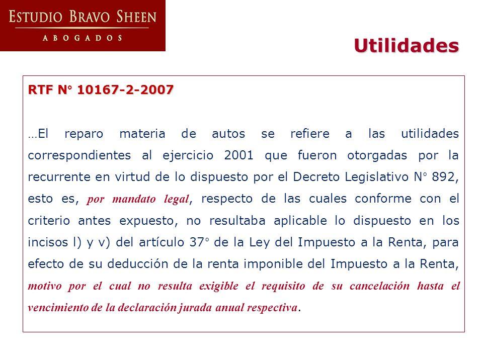 Utilidades RTF N° 10167-2-2007 …El reparo materia de autos se refiere a las utilidades correspondientes al ejercicio 2001 que fueron otorgadas por la
