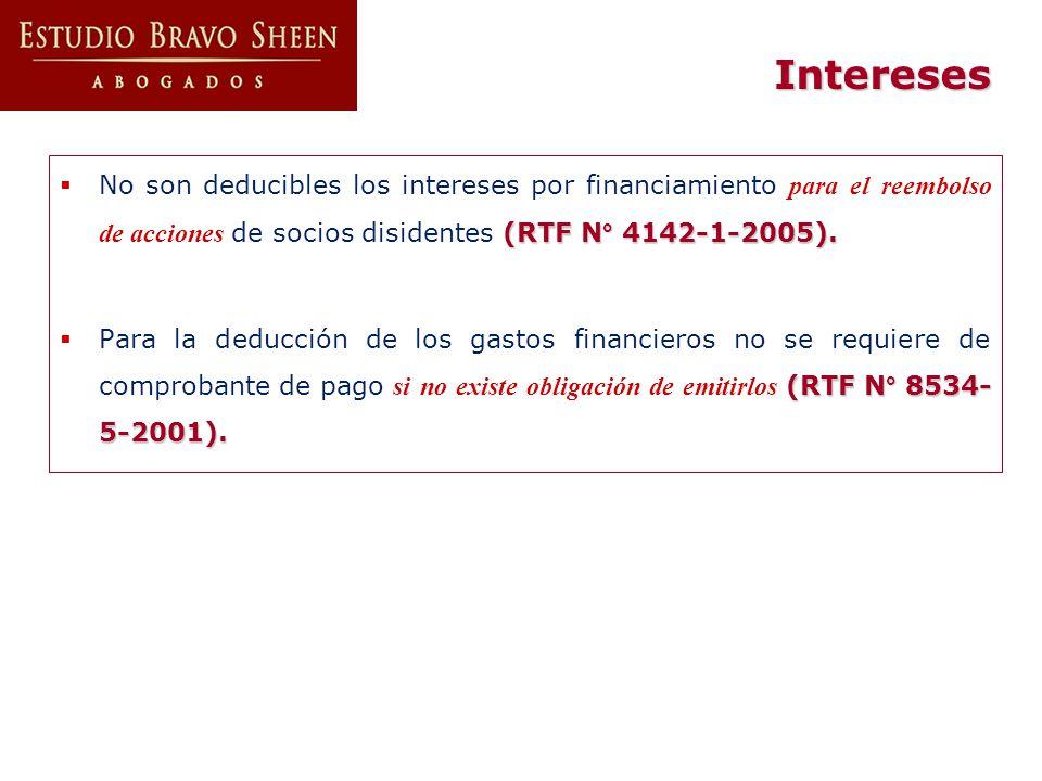 Intereses (RTF N° 4142-1-2005). No son deducibles los intereses por financiamiento para el reembolso de acciones de socios disidentes (RTF N° 4142-1-2