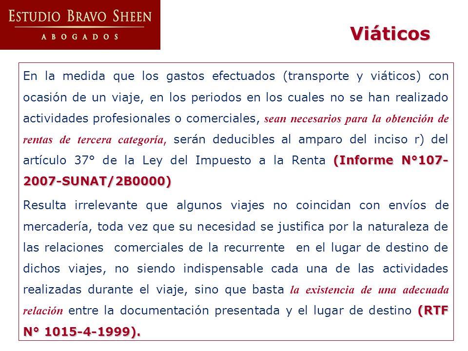 (Informe N°107- 2007-SUNAT/2B0000) En la medida que los gastos efectuados (transporte y viáticos) con ocasión de un viaje, en los periodos en los cual