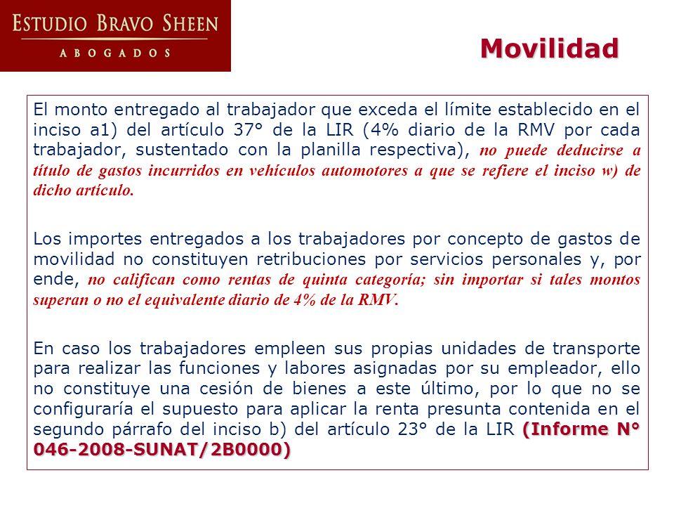 El monto entregado al trabajador que exceda el límite establecido en el inciso a1) del artículo 37° de la LIR (4% diario de la RMV por cada trabajador