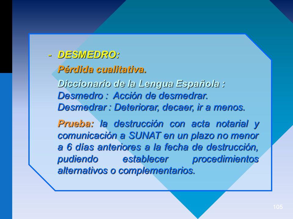 105 -DESMEDRO: Pérdida cualitativa.