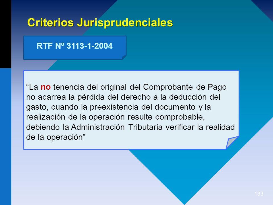 133 La no tenencia del original del Comprobante de Pago no acarrea la pérdida del derecho a la deducción del gasto, cuando la preexistencia del documento y la realización de la operación resulte comprobable, debiendo la Administración Tributaria verificar la realidad de la operación Criterios Jurisprudenciales RTF Nº 3113-1-2004