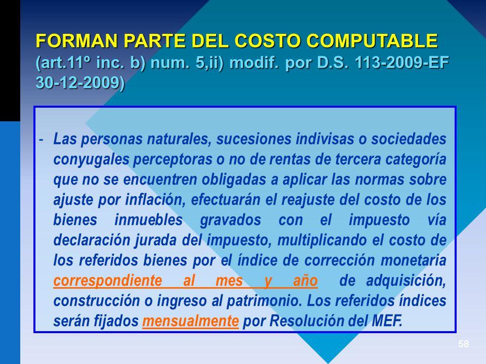 58 FORMAN PARTE DEL COSTO COMPUTABLE (art.11º inc.