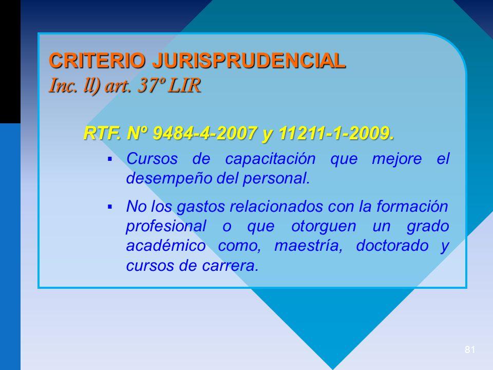 81 CRITERIO JURISPRUDENCIAL Inc.ll) art. 37º LIR RTF.