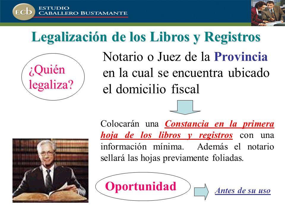 Legalización de los Libros y Registros ¿Quién legaliza.