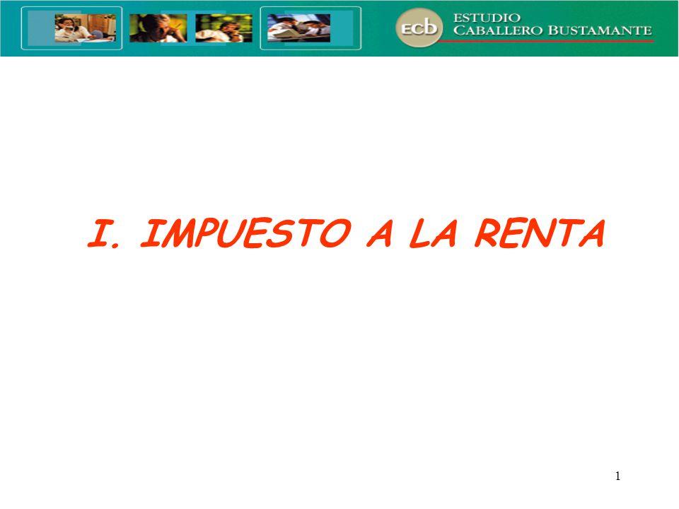 2 IMPUESTO A LA RENTA Cierre 2008 y principales modificaciones normativas 2009