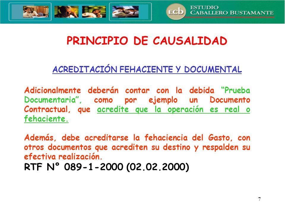 8 ACREDITACIÓN FEHACIENTE Y DOCUMENTAL PRINCIPIO DE CAUSALIDAD ANÁLISIS DE CASO: Se contrata a un abogado para que brinde servicio de asesoría legal.