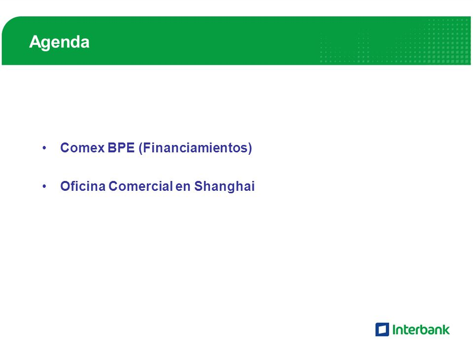 Agenda Comex BPE (Financiamientos) Oficina Comercial en Shanghai
