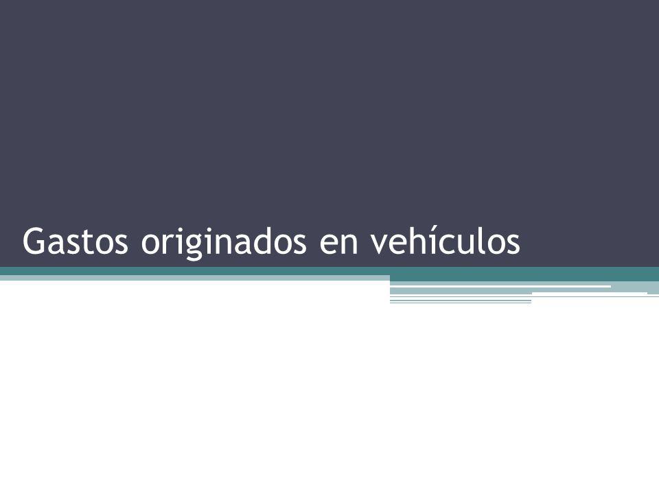 Gastos originados en vehículos