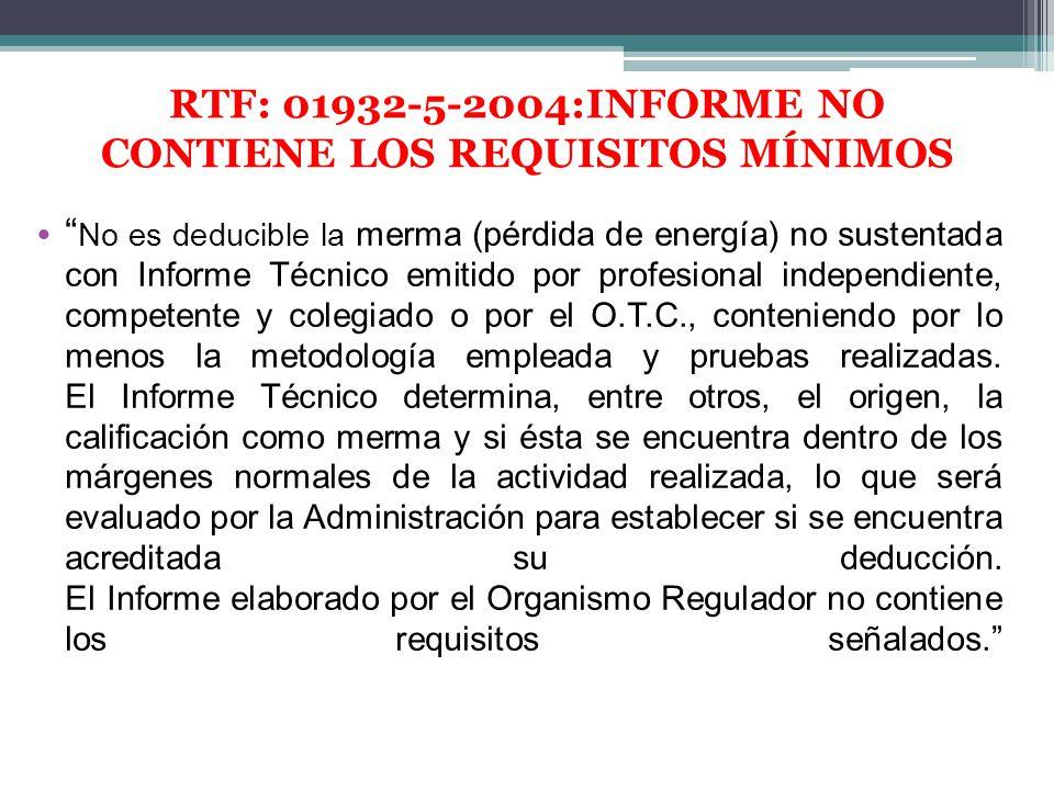 No es deducible la merma (pérdida de energía) no sustentada con Informe Técnico emitido por profesional independiente, competente y colegiado o por el