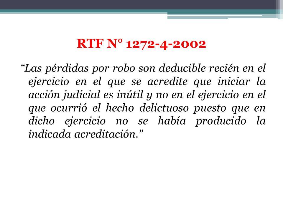 Las pérdidas por robo son deducible recién en el ejercicio en el que se acredite que iniciar la acción judicial es inútil y no en el ejercicio en el q