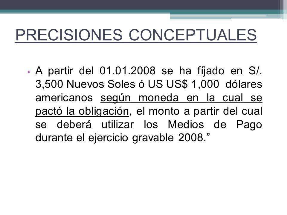 A partir del 01.01.2008 se ha fíjado en S/. 3,500 Nuevos Soles ó US US$ 1,000 dólares americanos según moneda en la cual se pactó la obligación, el mo