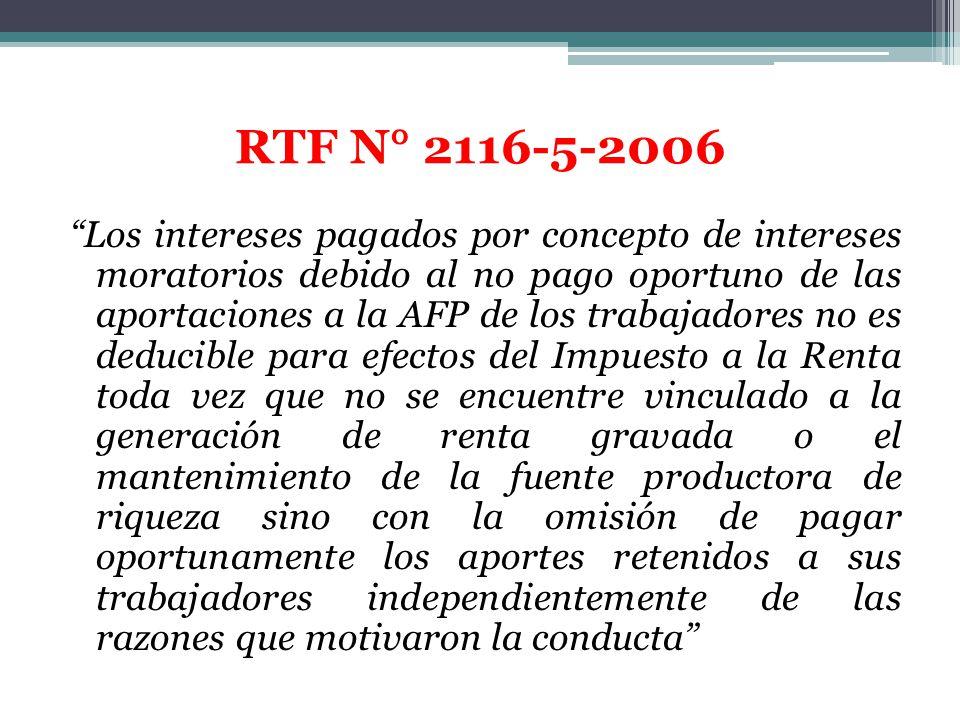 Los intereses pagados por concepto de intereses moratorios debido al no pago oportuno de las aportaciones a la AFP de los trabajadores no es deducible