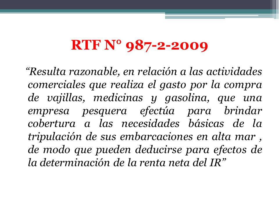 RTF N° 987-2-2009 Resulta razonable, en relación a las actividades comerciales que realiza el gasto por la compra de vajillas, medicinas y gasolina, q