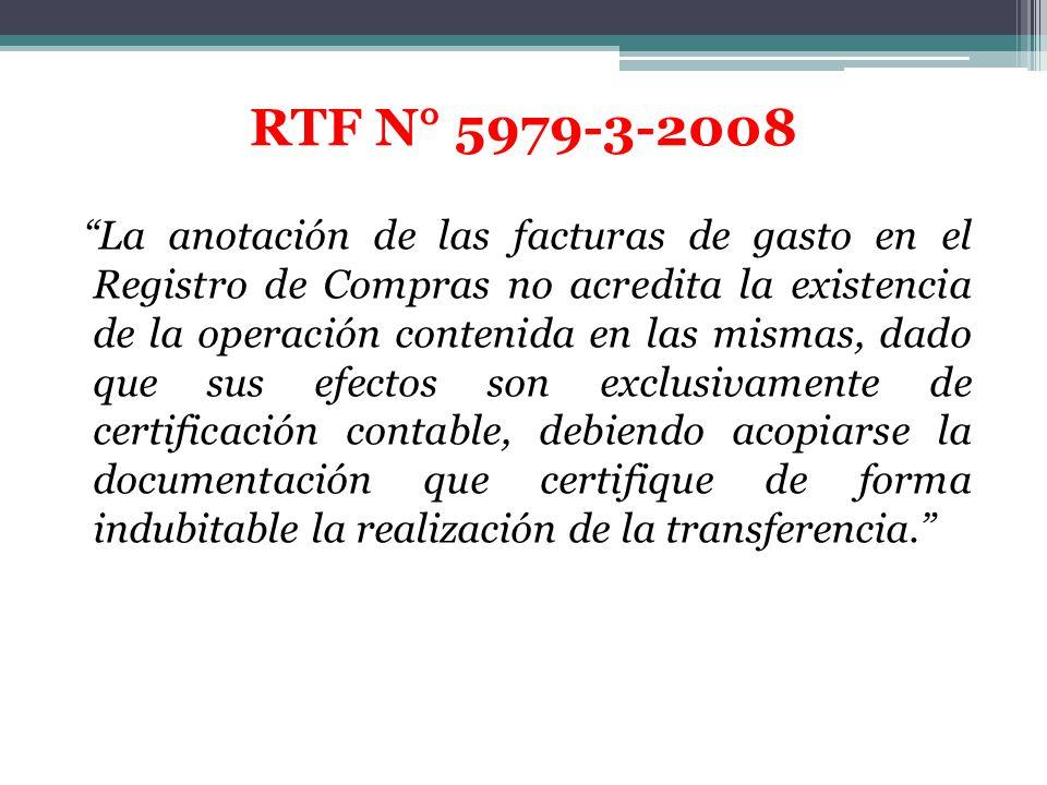 La anotación de las facturas de gasto en el Registro de Compras no acredita la existencia de la operación contenida en las mismas, dado que sus efecto