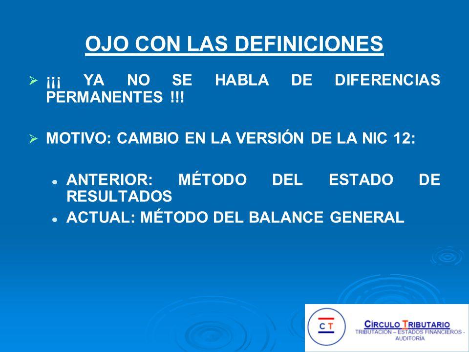 OJO CON LAS DEFINICIONES ¡¡¡ YA NO SE HABLA DE DIFERENCIAS PERMANENTES !!.
