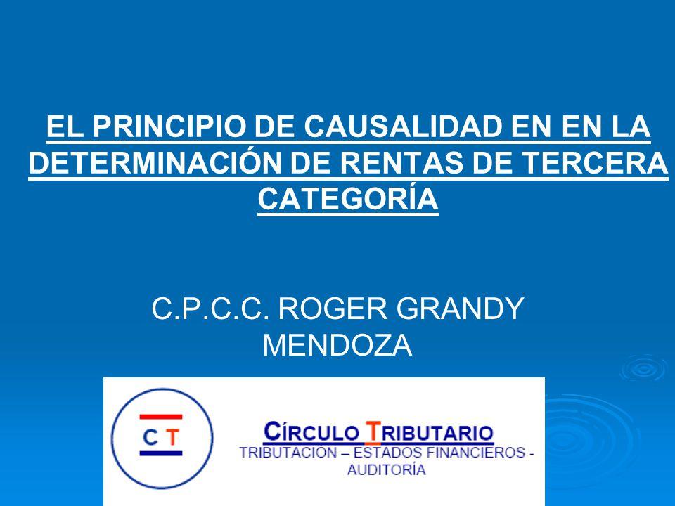 EL PRINCIPIO DE CAUSALIDAD EN EN LA DETERMINACIÓN DE RENTAS DE TERCERA CATEGORÍA C.P.C.C.
