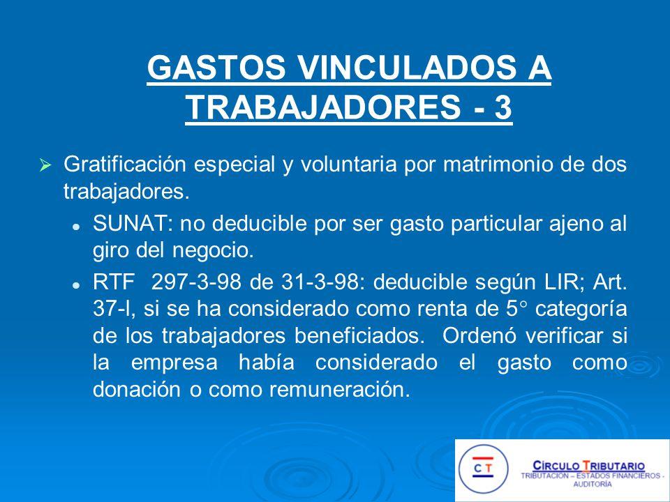 GASTOS VINCULADOS A TRABAJADORES - 3 Gratificación especial y voluntaria por matrimonio de dos trabajadores.