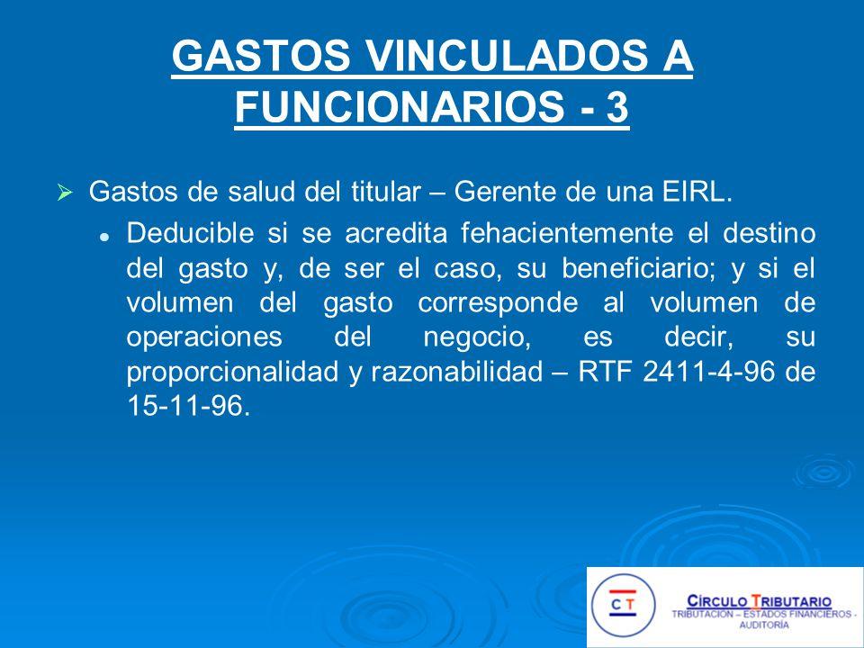 GASTOS VINCULADOS A FUNCIONARIOS - 3 Gastos de salud del titular – Gerente de una EIRL.