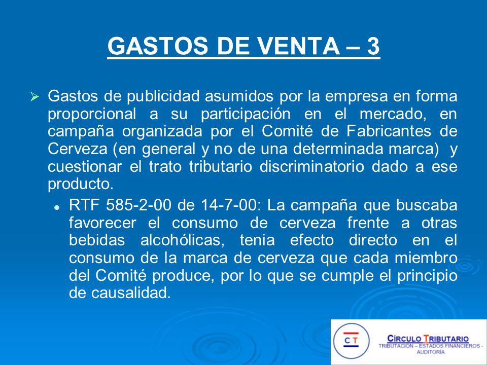 GASTOS DE VENTA – 3 Gastos de publicidad asumidos por la empresa en forma proporcional a su participación en el mercado, en campaña organizada por el Comité de Fabricantes de Cerveza (en general y no de una determinada marca) y cuestionar el trato tributario discriminatorio dado a ese producto.