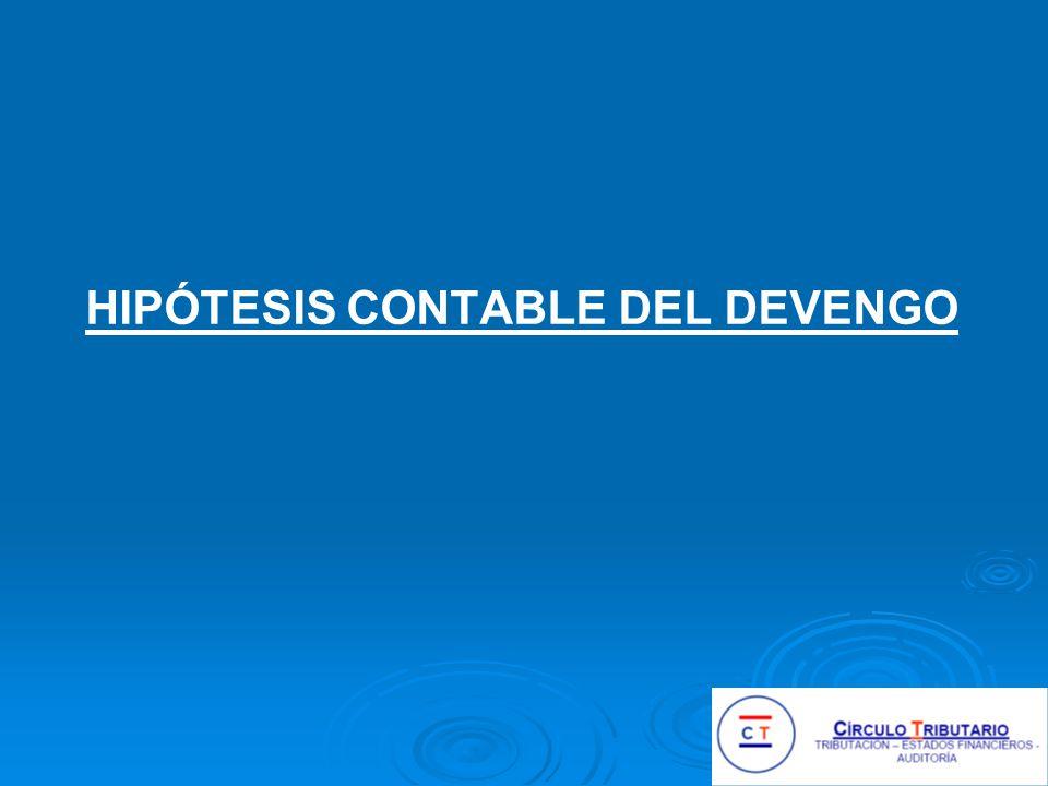 HIPÓTESIS CONTABLE DEL DEVENGO