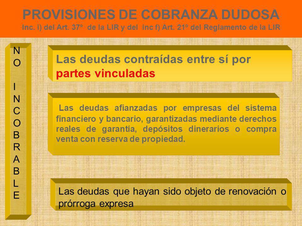 PROVISIONES DE COBRANZA DUDOSA Inc. i) del Art. 37° e inciso f) del Art. 21º del Reglamento de la Ley Deuda vencida y Demostrar dificultades financier
