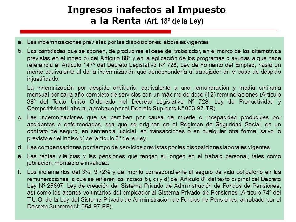 Fuente:Aplicación Práctica del Impuesto a la Renta, ejercicios 2008 y 2009 Autor: CPC Luciano Carrasco Buleje a. Las indemnizaciones previstas por las