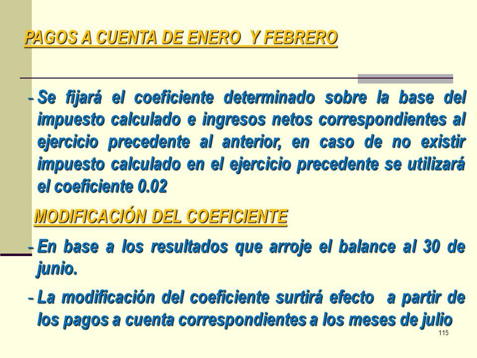 - Se fijará el coeficiente determinado sobre la base del impuesto calculado e ingresos netos correspondientes al ejercicio precedente al anterior, en