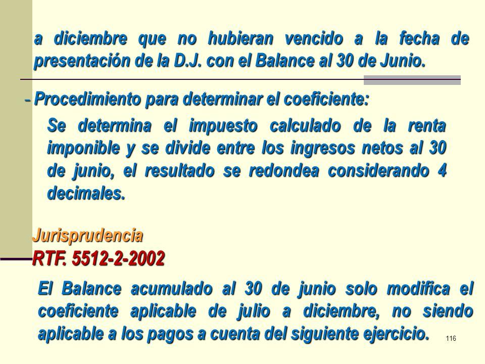 a diciembre que no hubieran vencido a la fecha de presentación de la D.J. con el Balance al 30 de Junio. - Procedimiento para determinar el coeficient