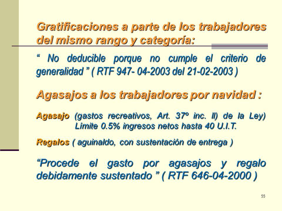 Gratificaciones a parte de los trabajadores del mismo rango y categoría: No deducible porque no cumple el criterio de generalidad ( RTF 947- 04-2003 d