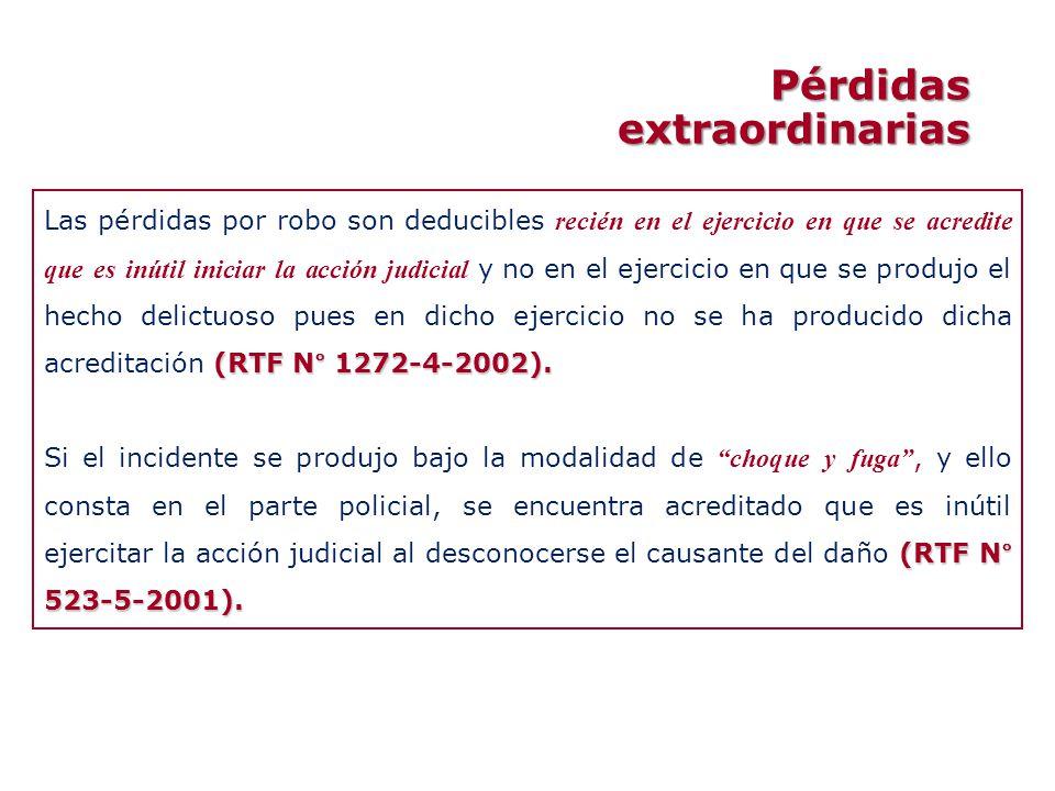 (RTF N° 1272-4-2002). Las pérdidas por robo son deducibles recién en el ejercicio en que se acredite que es inútil iniciar la acción judicial y no en