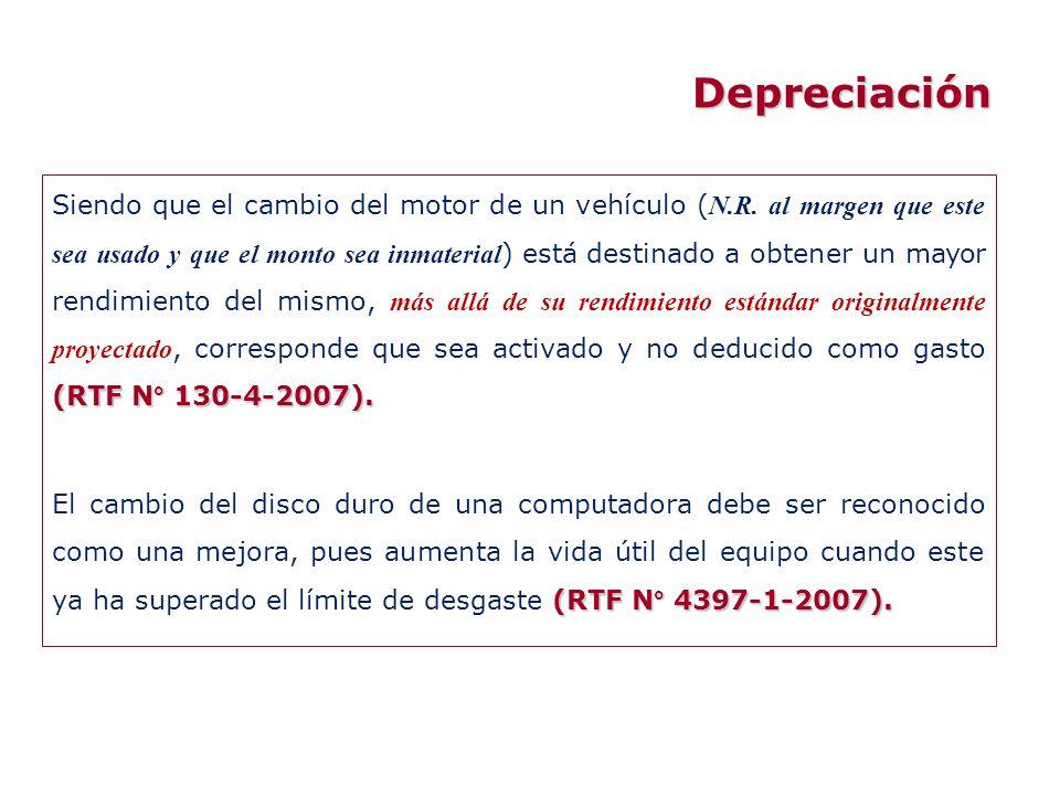 (RTF N° 130-4-2007). Siendo que el cambio del motor de un vehículo ( N.R. al margen que este sea usado y que el monto sea inmaterial ) está destinado