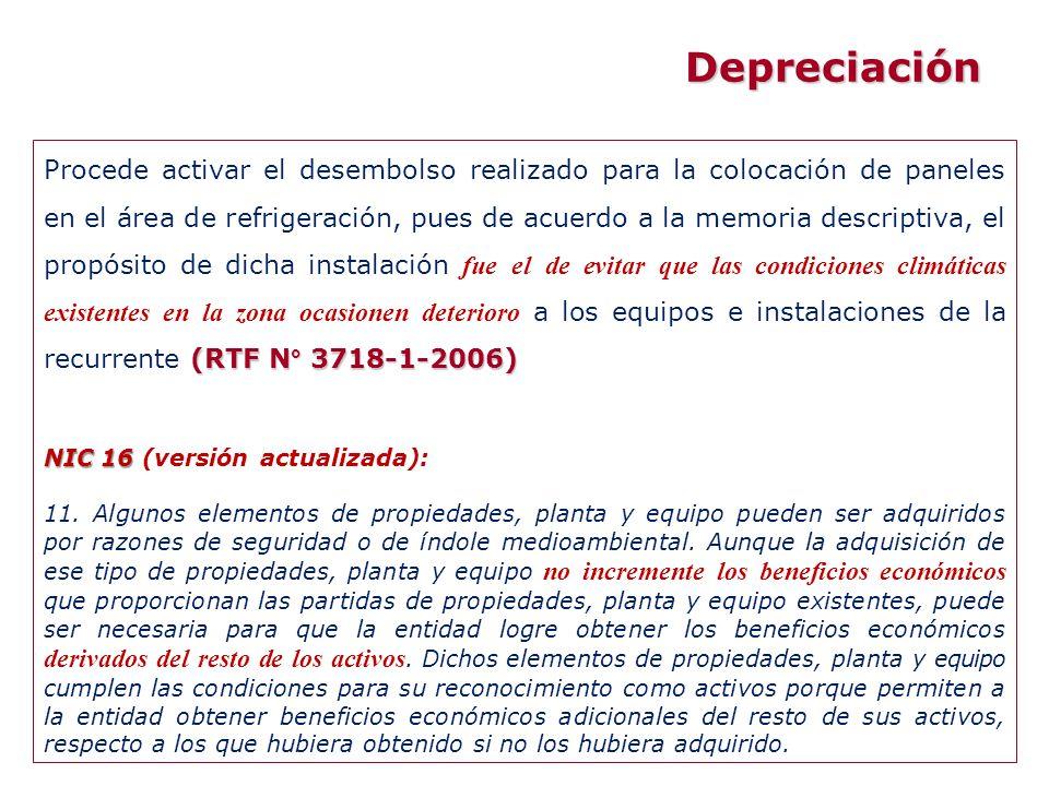 (RTF N° 3718-1-2006) Procede activar el desembolso realizado para la colocación de paneles en el área de refrigeración, pues de acuerdo a la memoria d