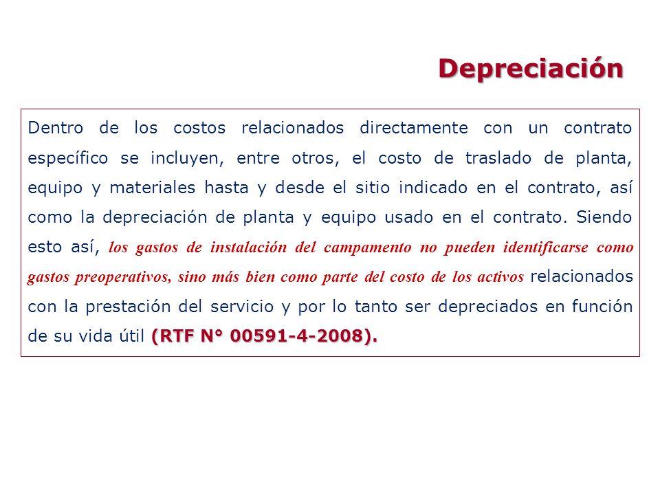 Depreciación (RTF N° 00591-4-2008). Dentro de los costos relacionados directamente con un contrato específico se incluyen, entre otros, el costo de tr