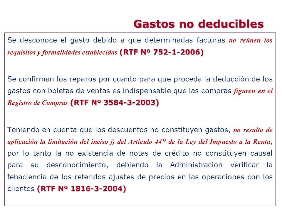 (RTF Nº 752-1-2006) Se desconoce el gasto debido a que determinadas facturas no reúnen los requisitos y formalidades establecidas (RTF Nº 752-1-2006)