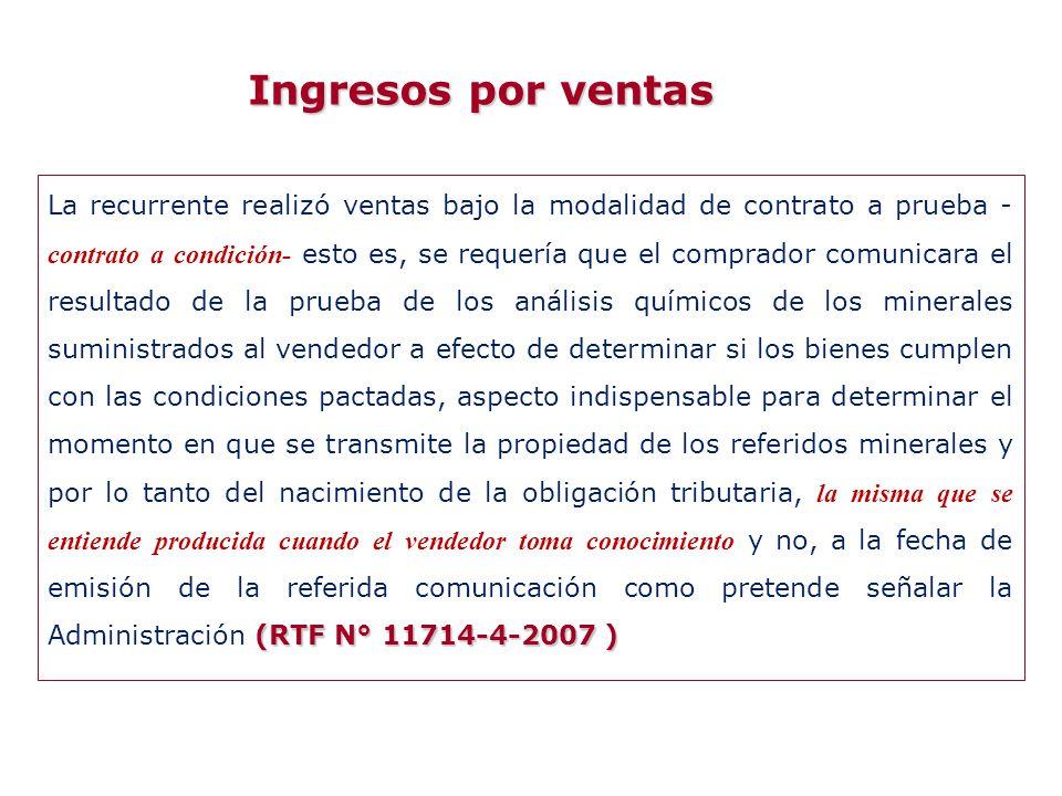 (RTF N° 11714-4-2007 ) La recurrente realizó ventas bajo la modalidad de contrato a prueba - contrato a condición- esto es, se requería que el comprad