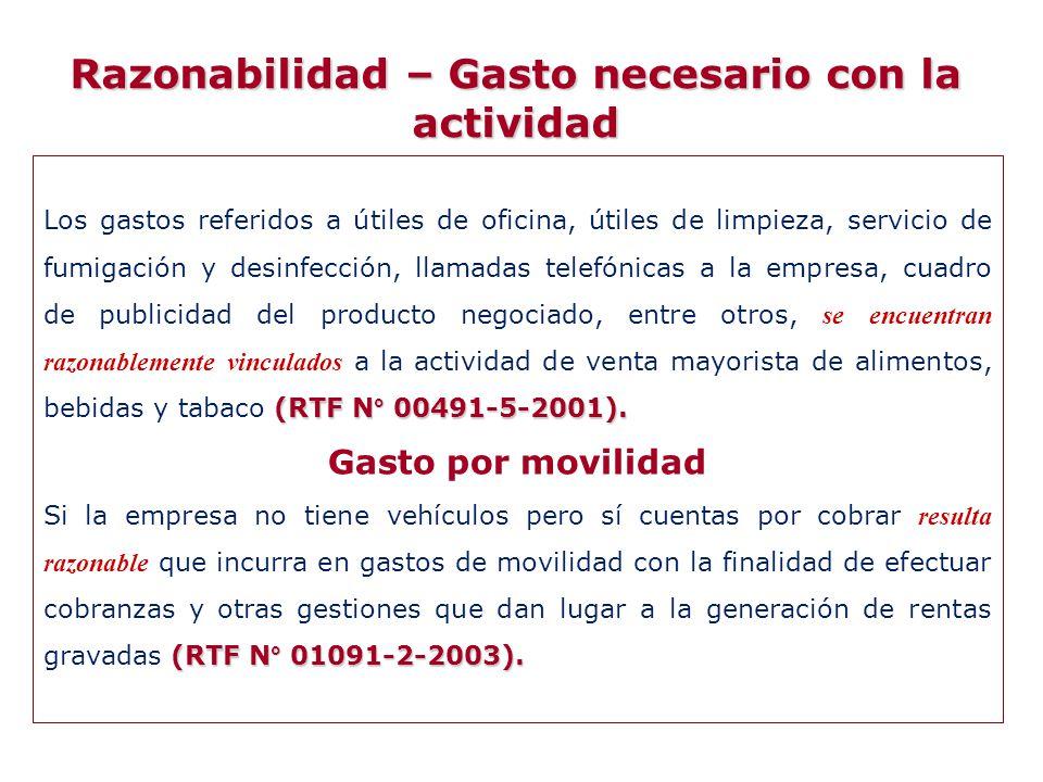 (RTF N° 00491-5-2001). Los gastos referidos a útiles de oficina, útiles de limpieza, servicio de fumigación y desinfección, llamadas telefónicas a la