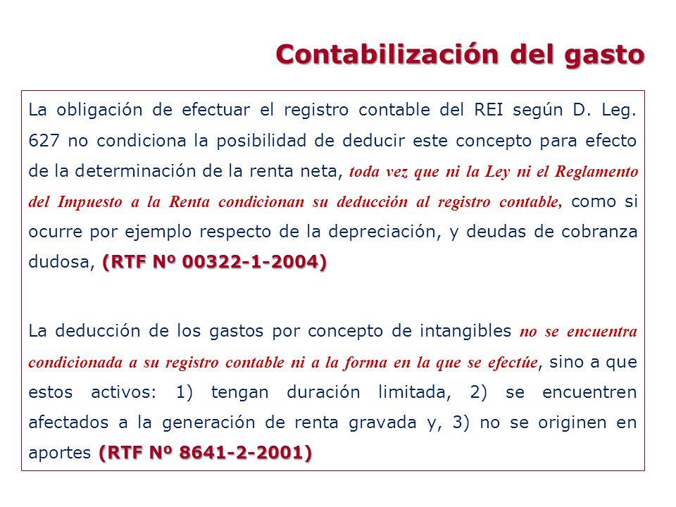 Contabilización del gasto (RTF Nº 00322-1-2004) La obligación de efectuar el registro contable del REI según D. Leg. 627 no condiciona la posibilidad