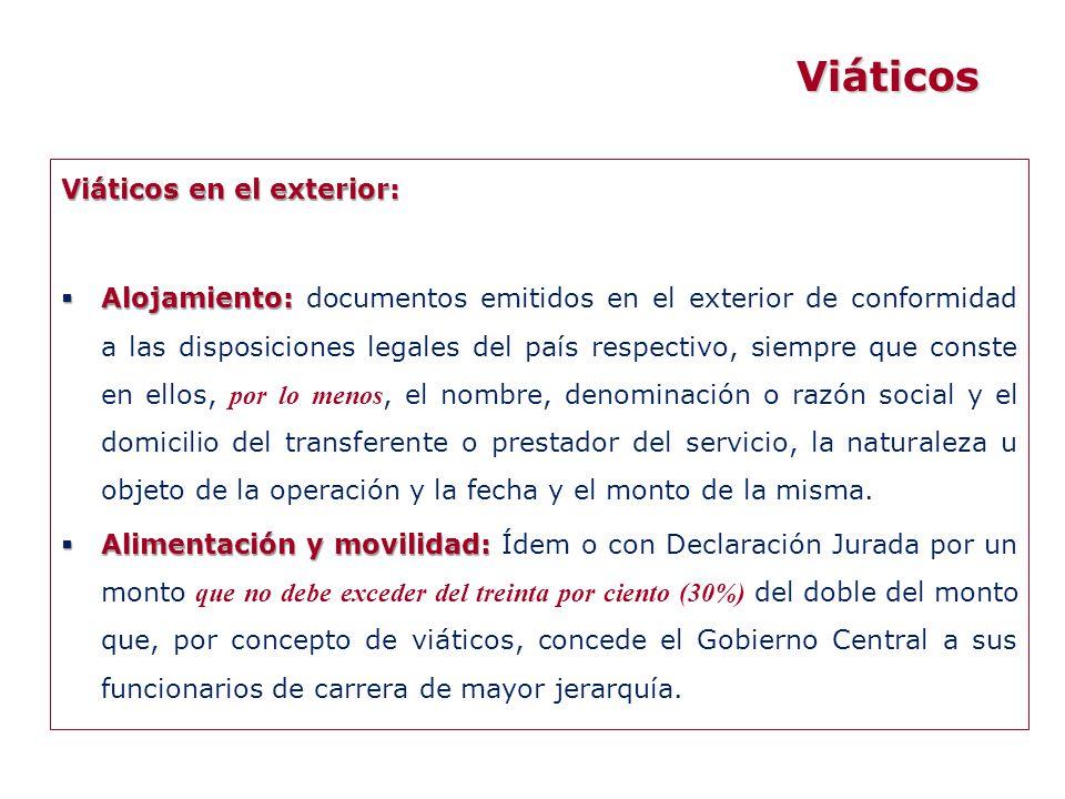 Viáticos en el exterior: Alojamiento: Alojamiento: documentos emitidos en el exterior de conformidad a las disposiciones legales del país respectivo,