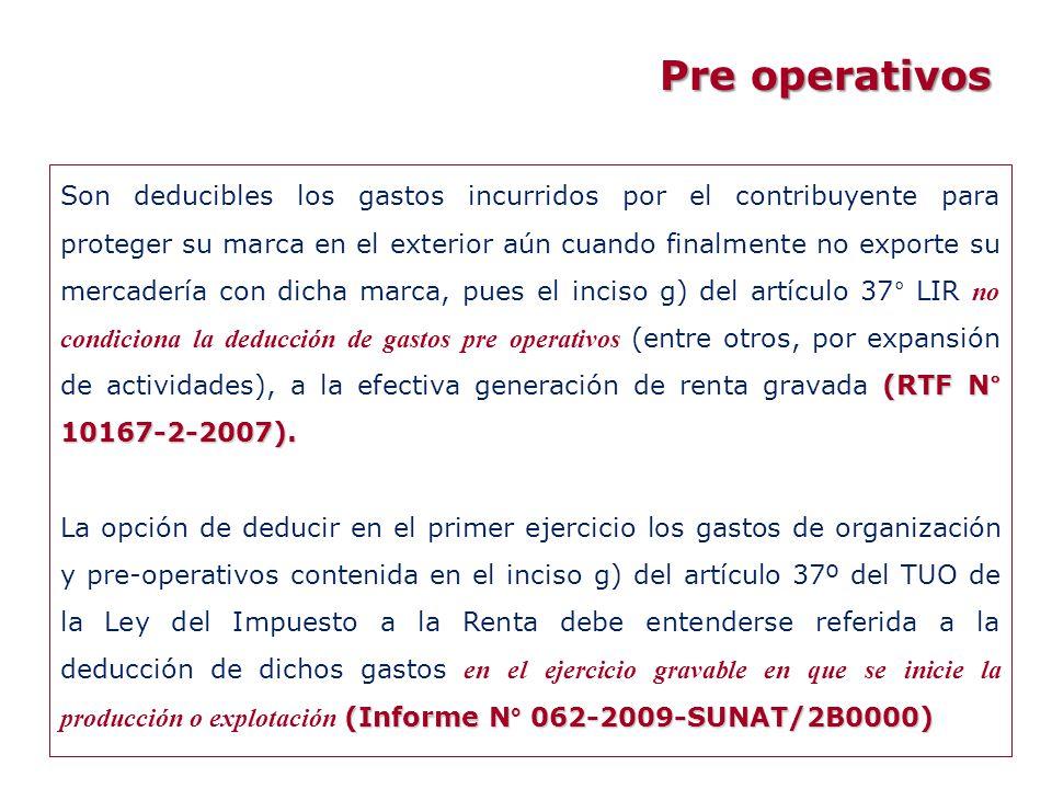 (RTF N° 10167-2-2007). Son deducibles los gastos incurridos por el contribuyente para proteger su marca en el exterior aún cuando finalmente no export