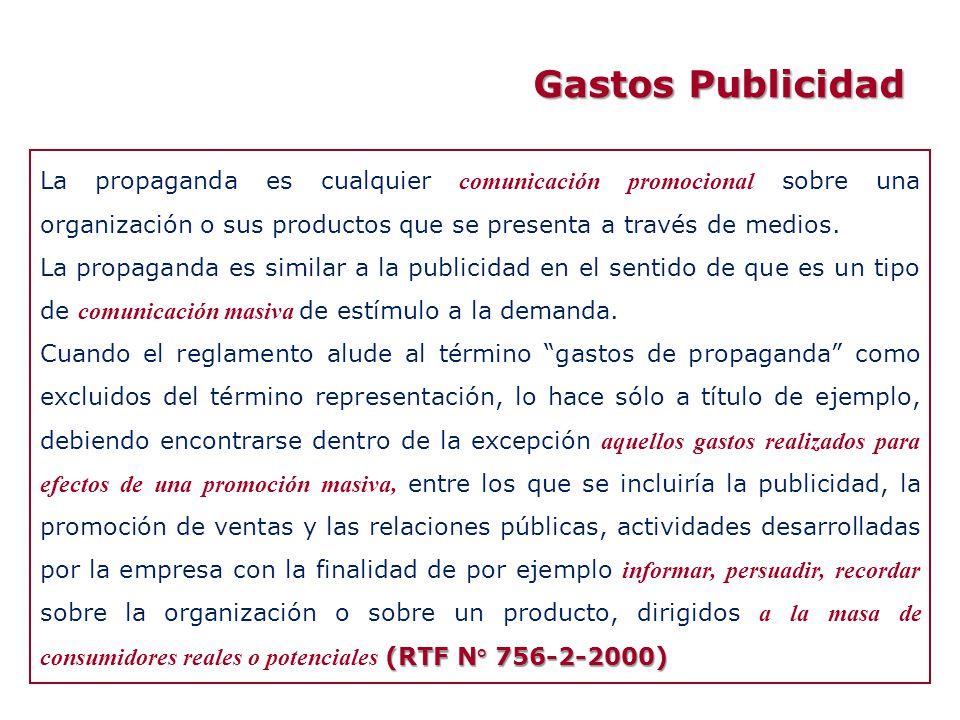 Gastos Publicidad La propaganda es cualquier comunicación promocional sobre una organización o sus productos que se presenta a través de medios. La pr