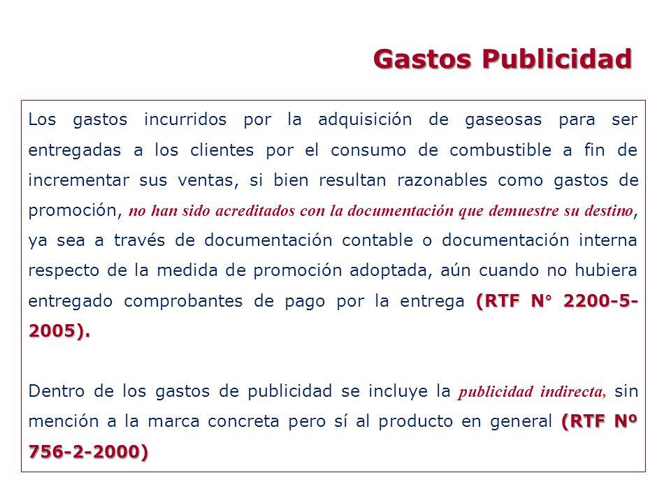Gastos Publicidad (RTF N° 2200-5- 2005). Los gastos incurridos por la adquisición de gaseosas para ser entregadas a los clientes por el consumo de com