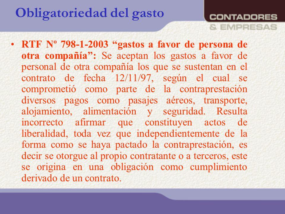 Obligatoriedad del gasto RTF Nº 798-1-2003 gastos a favor de persona de otra compañía: Se aceptan los gastos a favor de personal de otra compañía los