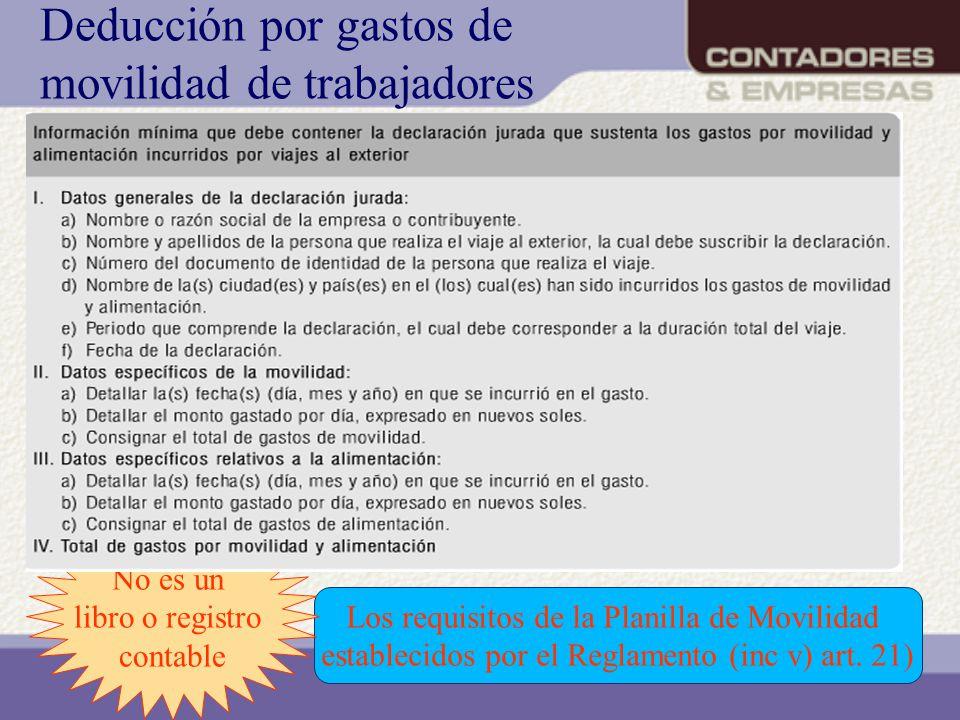 Deducción por gastos de movilidad de trabajadores Los requisitos de la Planilla de Movilidad establecidos por el Reglamento (inc v) art. 21) Planilla