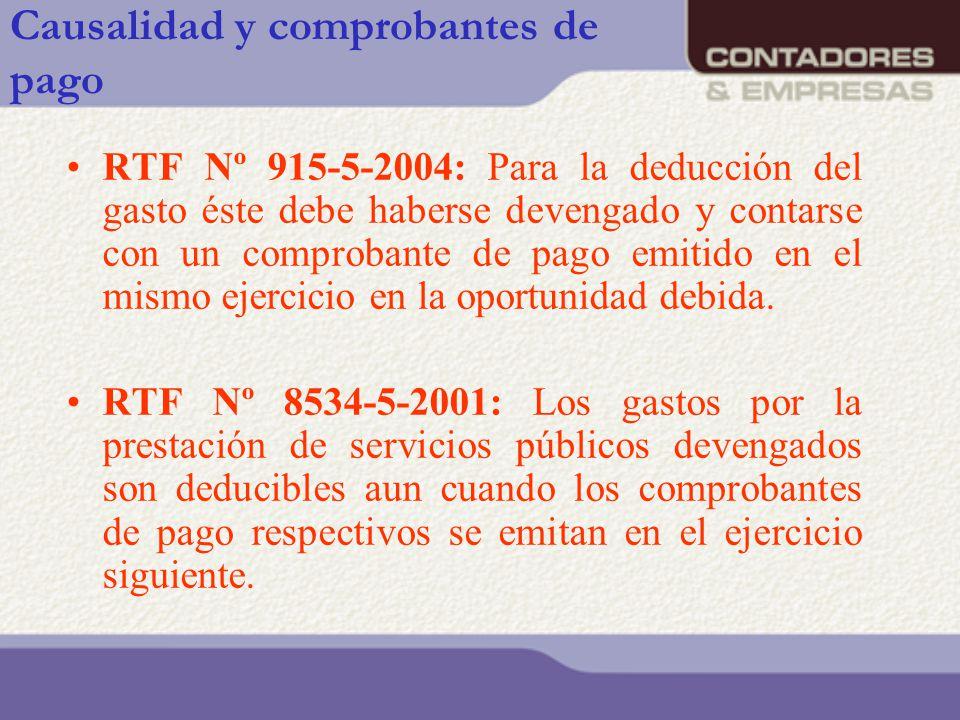 Causalidad y comprobantes de pago RTF Nº 915-5-2004: Para la deducción del gasto éste debe haberse devengado y contarse con un comprobante de pago emi
