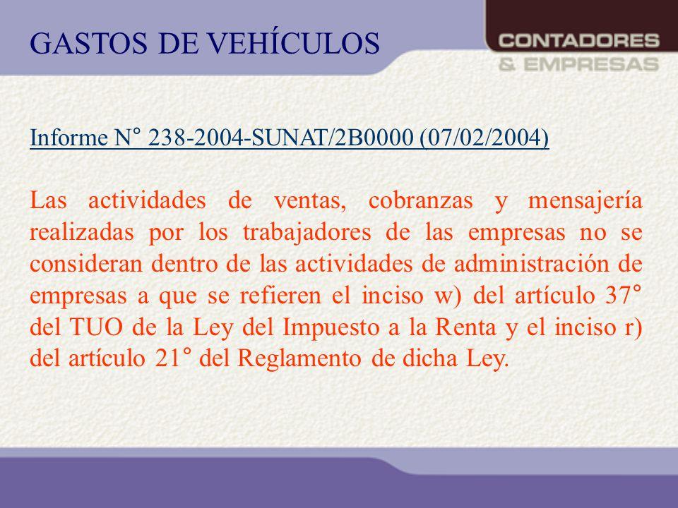 Informe N° 238-2004-SUNAT/2B0000 (07/02/2004) Las actividades de ventas, cobranzas y mensajería realizadas por los trabajadores de las empresas no se